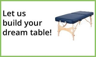 Let Us build your dream massage table